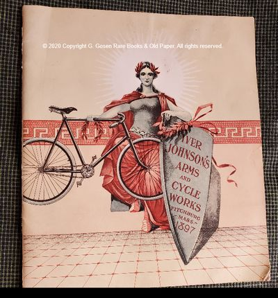 Iver Johnson's Arms and Cycle Works. Fitchburg, Mass. 1897. First edition, 32 pages. 19.5 cm. Illust...
