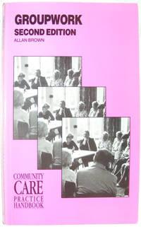 Groupwork (Community Care Practice Handbooks)