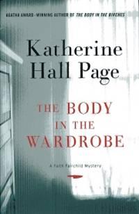 The Body in the Wardrobe: A Faith Fairchild Mystery (Faith Fairchild Mysteries)