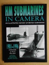 HM Submarines In Camera 1901-1996.