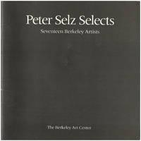 Peter Selz Selects: Seventeen Berkeley Artists