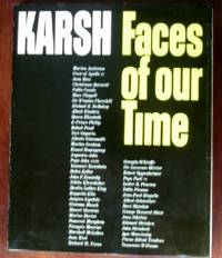 Faces of Our Time by  Yousef Karsh - 1st  - 1971 - from CANFORD BOOK CORRAL and Biblio.co.uk