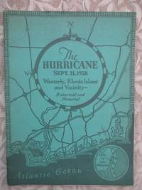 image of The Hurricane, Sept. 21, 1938.  Westerly, Rhode Island and Vicinity - Historical and Pictorial  [SIGNED BY THE PUBLISHER]