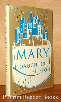Mary, Daughter of Sion.
