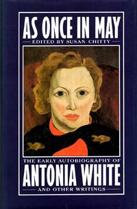 As Once In May : The Early Autobiography of Antonia White and Other Writings (VMC)
