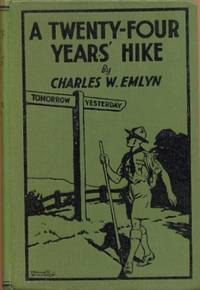 A Twenty-Four Years' Hike [ scouting ]