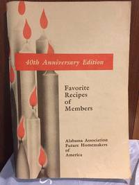 Favorite Recipes of Members, 40th Anniversary Edition