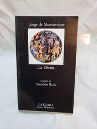 Los siete libros de La Diana (Letras hispanicas, Vol. 332) (Spanish Edition)
