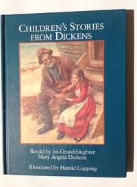 Children's Stories from Dickens by  Mary Angela (re-writer) Dickens - First edition - 1993 - from JKMayotte and Biblio.com