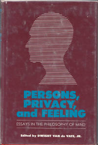 image of Persons, Privacy, and Feeling Essays in the Philosophy of Mind