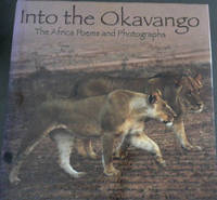 Into the Okavango : The Africa Poems and Photographs
