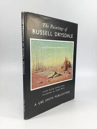 THE PAINTINGS OF RUSSELL DRYSDALE: Reproducing Fifteen Plates in Colour with an Essay by Joseph...