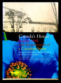 image of Canada's House, Rideau Hall and the Invention of a Canadian Home