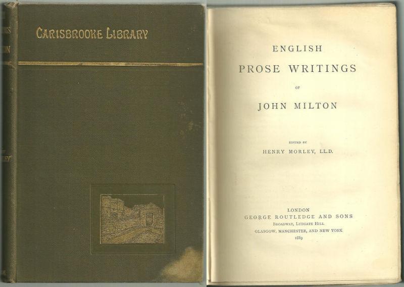 ENGLISH PROSE WRITINGS OF JOHN MILTON, Milton, John