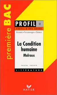 """""""La condition humaine"""" (1933) André Malraux : résumé  personnages..."""