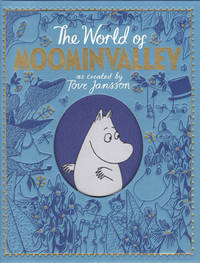 The World of Moomin Valley as created by Tove Jansson