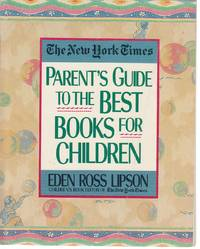 image of The New York Times Parent's Guide to the Best Books for Children