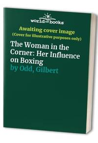 The Woman in the Corner: Her Influence on Boxing