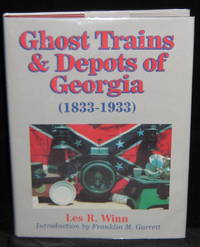 Ghost Trains and Depots of Georgia