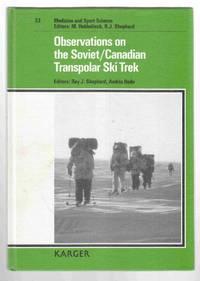Observations on the Soviet/Canadian Transpolar Ski Trek