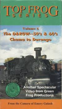 The D&RGW -- 50's & 60's [Top Frog Series, Volume 6]  1995 Rio Grande Freight Train