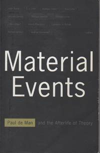 Material Events__Paul de Man and the Afterlife of Theory