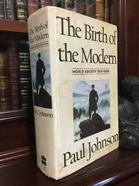 The Birth of the Modern World Society 1815 1830.