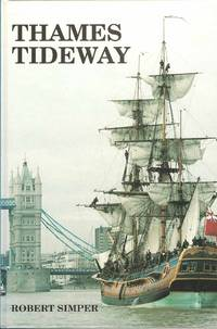 Thames Tideway by Robert Simper - Hardcover - Signed - 1997 - from Deez Books and Biblio.com