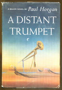 A Distant Trumpet by  Paul Horgan - Hardcover - Reprint - 1960 - from Dearly Departed Books (SKU: 82530)