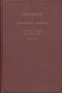 Historique Des Conventions Generales Des Canadiens-Francais Aux Etats-Unis 1865-1901.  [General...
