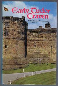 Early Tudor Craven: Subsidies and Assessments 1510-1547