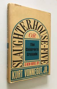 image of Slaughterhouse-Five : or the Children's Crusade A Duty-Dance with Death
