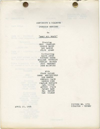 Universal City, CA: Universal Pictures, 1956. Post-production International Continuity and Dialogue ...