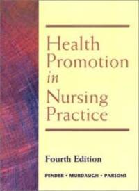 Health Promotion in Nursing Practice (4th Edition) by Nola J. Pender - 2001-06-04 - from Books Express and Biblio.com