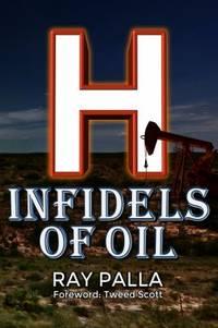 H : Infidels of Oil