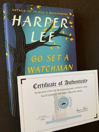 Go Set a Watchman (With the COA and Blindstamp Stating This Copy Came from the Bookshop of Her Hometown in Monroeville, Alabama)