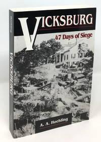 image of Vicksburg: 47 Days of Siege