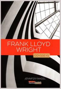 Frank Lloyd Wright (Odysseys in Artistry)