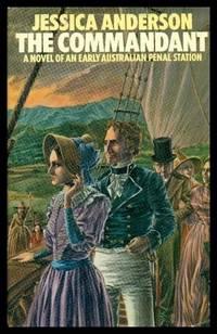 image of THE COMMANDANT - A Novel of an Early Australian Penal Station