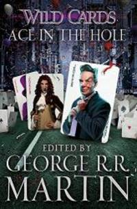 image of Wild Cards: Ace in the Hole