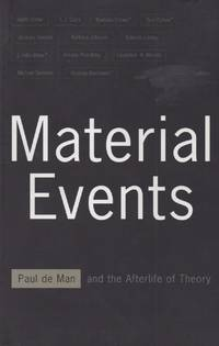 image of Material Events_ Paul de Man and the Afterlife of Theory
