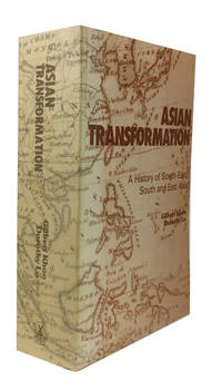 Asian Transformation: a History of South-East, South and East Asia