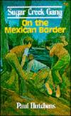 image of On the Mexican Border