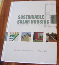 Sustainable Solar Housing: Volume One - Strategies and Solutions
