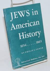 The Jews in American history, 1654-1865