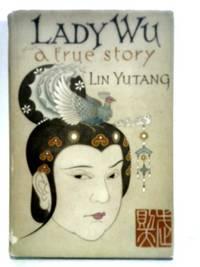 Lady Wu: A True Story