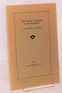 The English Language in the Southwest; reprinted from The New Mexico Historical Review, July, 1932