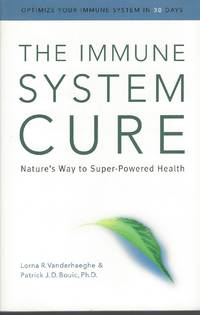 image of Immune System Cure: Nature's Way To Super-powered Health