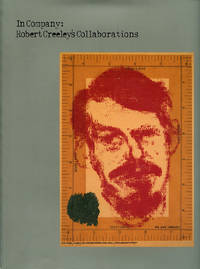 In Company: Robert Creeley's Collaborations