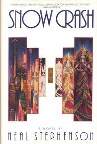 Snow Crash by  Neal Stephenson - First Edition - 1992 - from Ziesings and Biblio.com